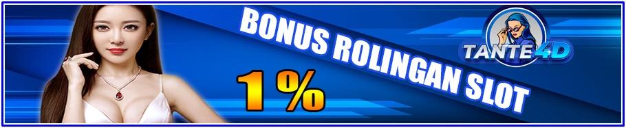 BONUS ROLINGAN SLOT 1%