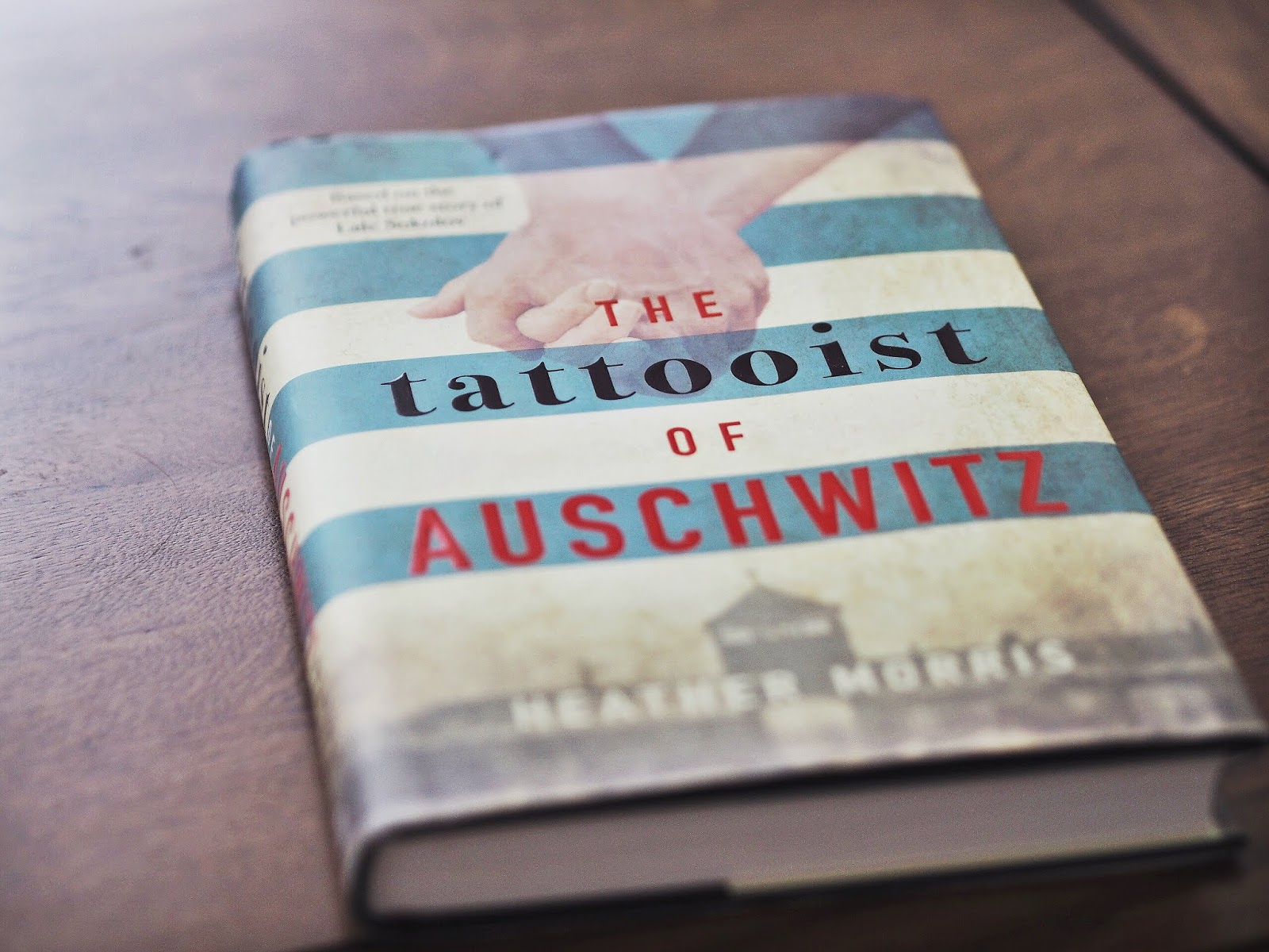 The Tattooist of Auschwitz by Heather Morris | Book Review