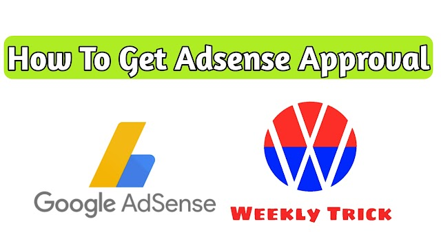 How To Get Adsense Approval Very Fast