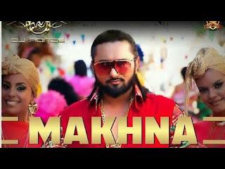 Makhana dj Harish ft - Yo Yo Honey Singh ( dj Dance Mix ) 2019 36garhdj.in
