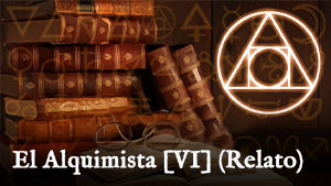 https://www.baladadeloscaidos.com/2020/06/el-alquimista-6-relato.html