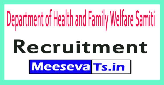 Department of Health and Family Welfare Samiti DHFWS Recruitment Notification 2017