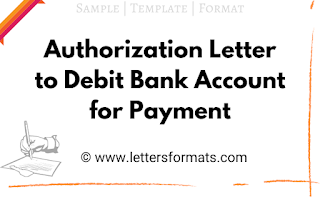 Sample Authorization Letter to Debit Bank Account for Payment