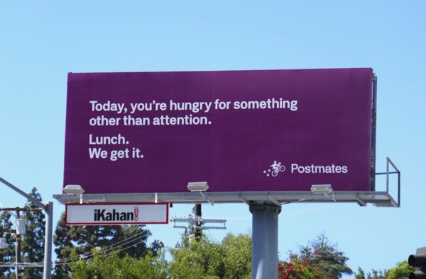 hungry for attention Postmates billboard
