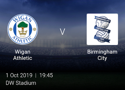 LIVE MATCH: Wigan Athletic Vs Birmingham City English Championship 01/10/2019