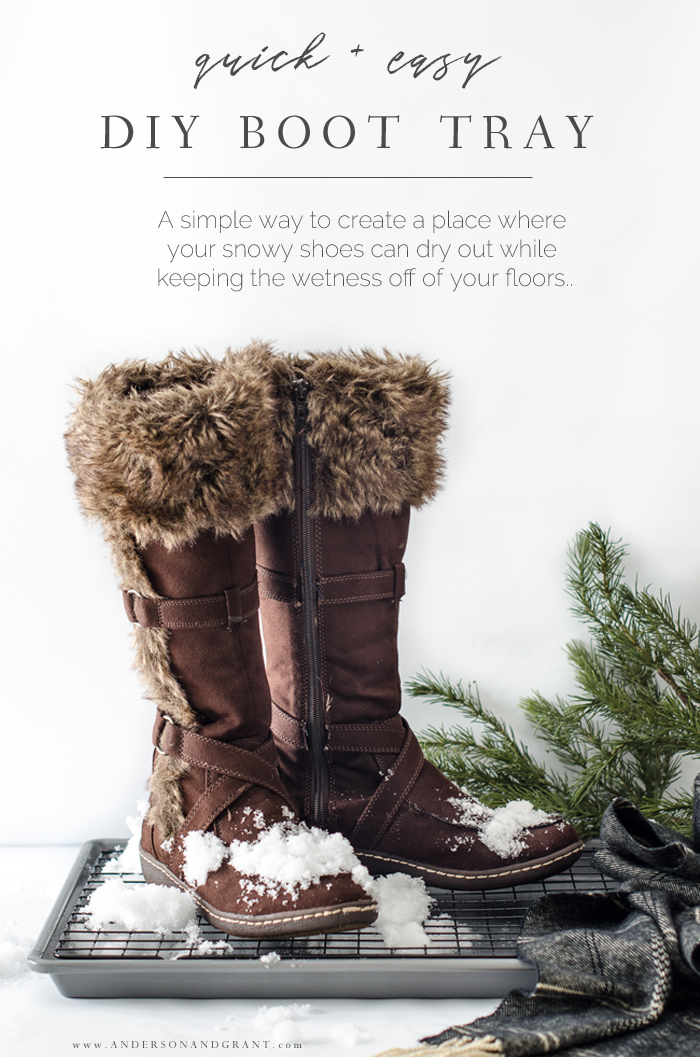 Simple DIY to make place to keep snowy boots this winter. #winter #DIY #easyDIY #andersonandgrant
