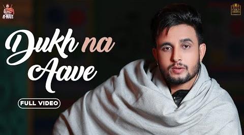 Dukh Na Aave Lyrics- R Nait