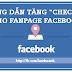 """Cách tăng lượt """"check-in"""" cho Fanpage Facebook hiệu quả"""