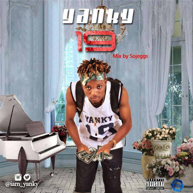"Yanky – ""19"" (Audio + Video)"