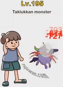 Brain Out : Taklukkan Monster Brain Out Jawaban Level 195