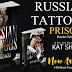 NEW RELEASE - RUSSIAN TATTOOS: PRISONER by Kat Shehata