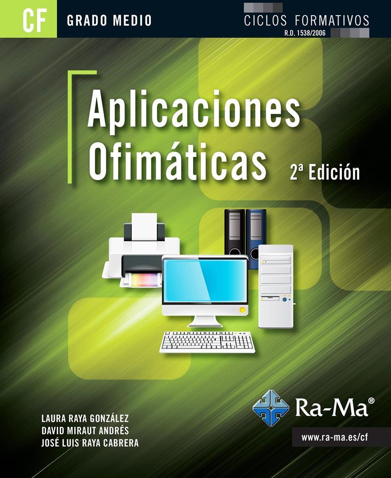 Aplicaciones Ofimáticas, 2da Edición – Laura Raya González