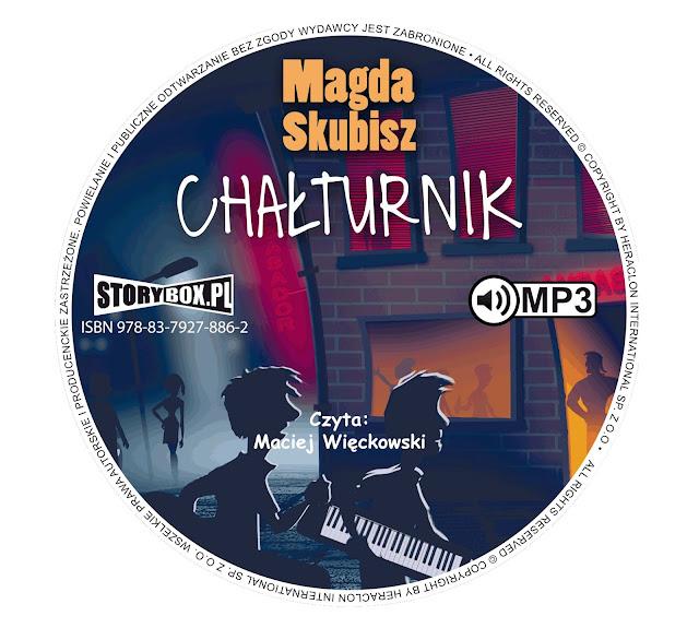 """Chałturnik"" Magda Skubisz [AUDIOBOOK + PATRONAT]"