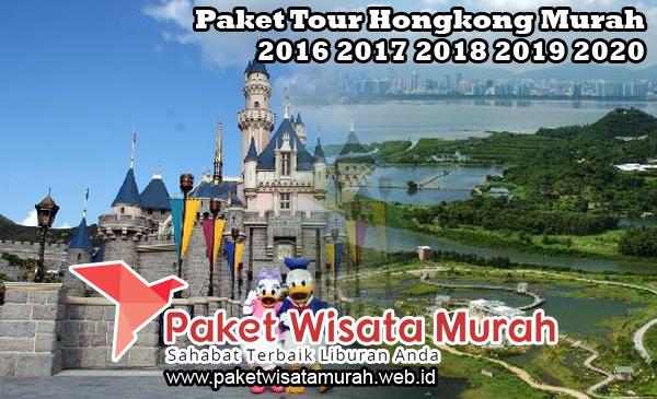 Paket Tour Liburan Wisata Disneyland Hong Kong Murah 2018