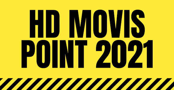 (Hd Movies Point) – Official Hd Movies Download website Leak