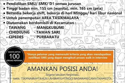 Sebelum 30 September, WALK INTERVIEW YOMART TASIKMALAYA Untuk (100 orng Pertama)