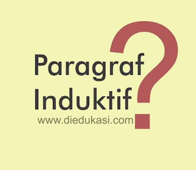 Paragraf Induktif Materi Bahasa Indonesia