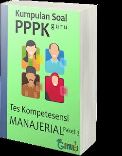 Kumpulan Soal PPPK Guru - Tes Manajerial Paket 3 - www.gurnulis.id