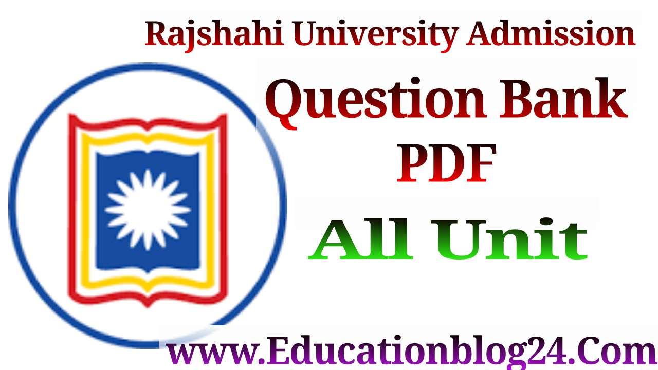 রাজশাহী বিশ্ববিদ্যালয় ভর্তি পরীক্ষার প্রশ্ন সমাধান PDF Download -রাজশাহী বিশ্ববিদ্যালয় প্রশ্নব্যাংক PDF | Rajshahi University (Ru) Question Bank PDF Download
