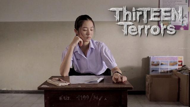 Thirteen Terrors - Drama Series Horror Thailand : Terror Mencekam Di Kehidupan Para Remaja