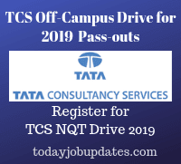 TCS Off-Campus Drive for 2019 Batch Passouts (TCS NTQ Freshers 2019