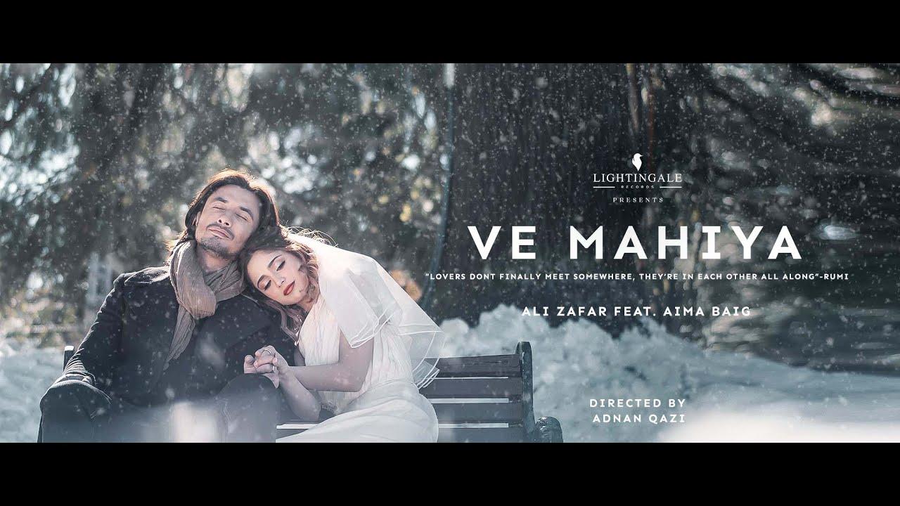 Ve Mahiya Lyrics Ali Zafar X Aima Baig