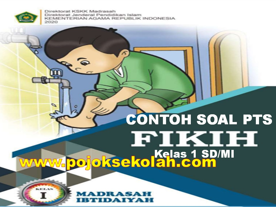Download Soal PTS Fiqih Semester 1 Kelas 1 SD/MI