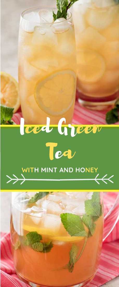 Frosted GREEN TEA WITH MINT AND HONEY #iced#drink