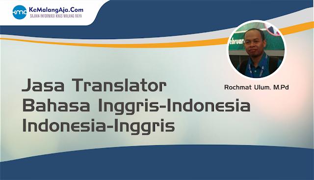 Jasa Translator Bahasa Inggris-Indonesia, Indonesia-Inggris Terpercaya