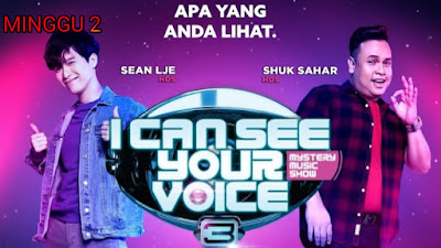 Live Streaming I Can See Your Voice Malaysia 2020 Minggu 2