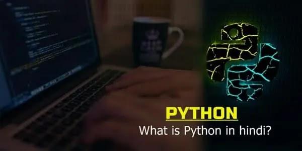 What is Python in hindi - पाइथन की पूरी जानकारी हिंदी में