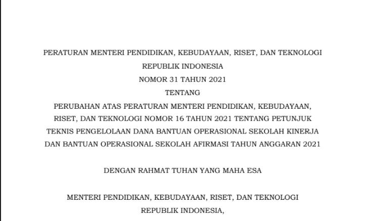 Download Permendikbudristek Nomor 31 Tahun 2021 Tentang Petunjuk Teknis Juknis Pengelolaan Dana BOS Kinerja Dan Bantuan Operasional Sekolah Afirmasi Tahun Anggaran 2021