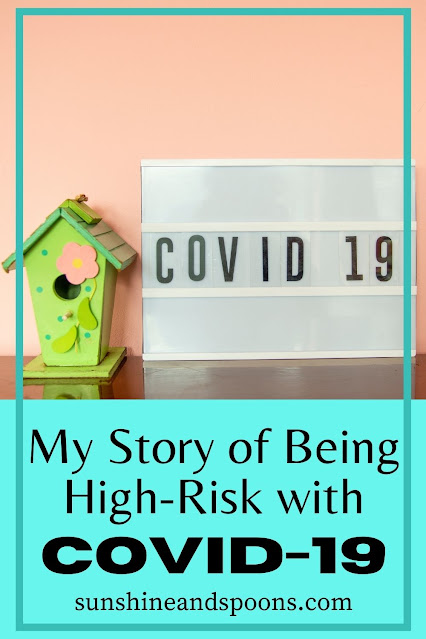 My Story of Being High-Risk with COVID-19