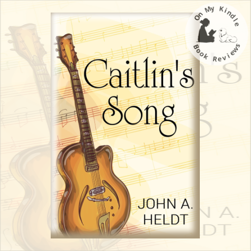 On My Kindle BR's review of 'Caitlin's Song (Carson Chronicles #4)' by John A. Heldt