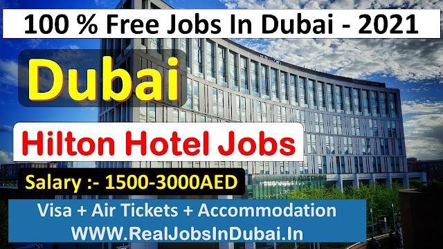 Hilton Hotel Careers Jobs Vacancies In Dubai  UAE 2021