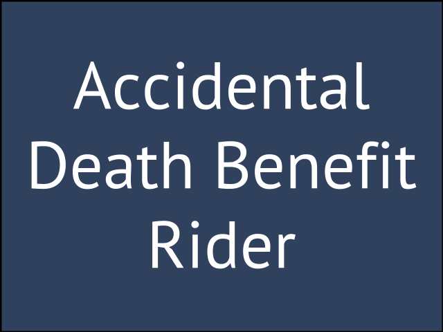 Accidental Death Benefit Rider