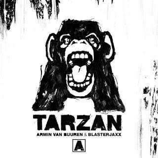 Armin Van Buuren & Blasterjaxx - Tarzan (Extended Mix)