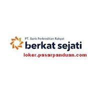 lowongan kerja Palembang terbaru PT. BPR Berkat Sejati Februari 2019 (2 posisi)