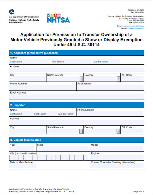Application for Permission to Transfer Ownership of a Motor Vehicle Previously Granted a Show or Display Exemption Under 49 USC 30114