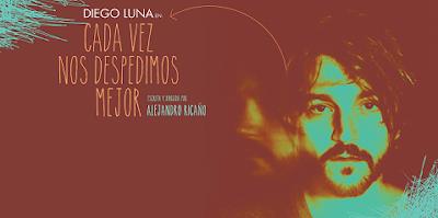 Diego Luna : Cada vez nos despedimos mejor