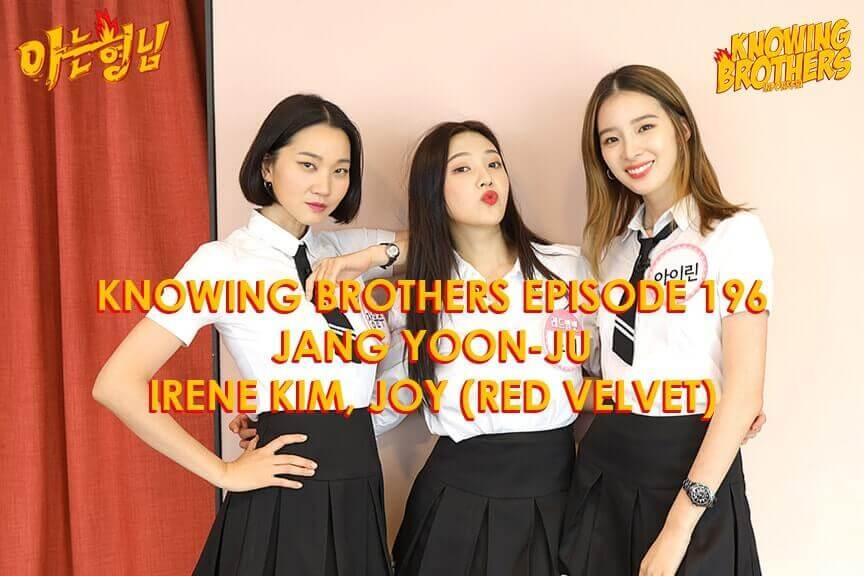 Nonton streaming online & download Knowing Bros eps 196 bintang tamu Jang Yoon-ju, Irene Kim & Joy (Red Velvet) subtitle bahasa Indonesia