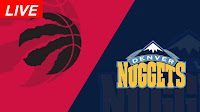 Denver-Nuggets-vs-Toronto-Raptors