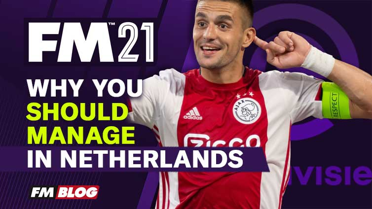 Football Manager 2021 Manage in Netherlands