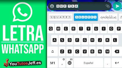 como cambiar letra whatsapp