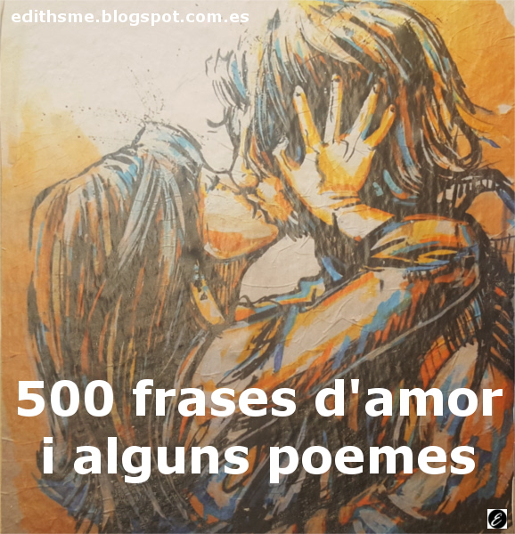 Edithsme 500 Frases D Amor I Alguns Poemes