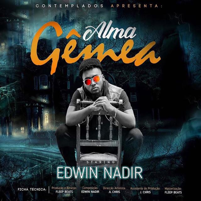 Edwin Nadir (Contemplados) - Alma Gêmea (Prod. Fleep Beatz)