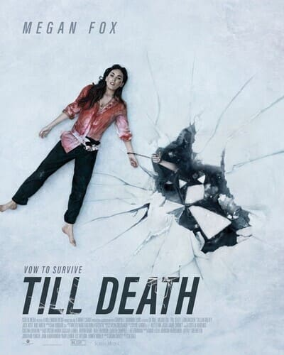 Film Till Death Sinopsis & Review Movie (2021)