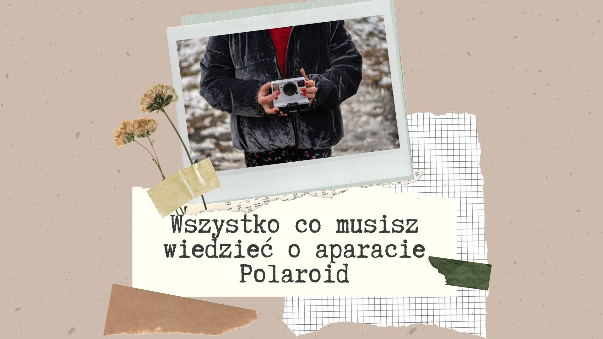 różnice między polaroid onestep2 a instax mini fujifim co warto wiedziec o aparatach natychmiastowych jak czyscic polaroida rolki jaki format maja zdjecia instax