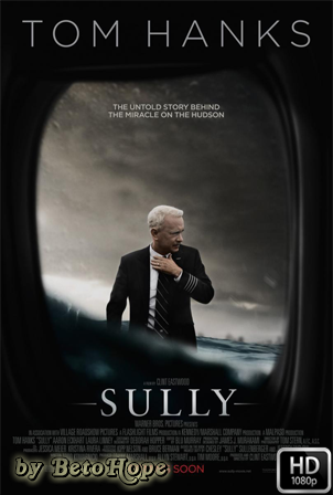 Sully: Hazaña En El Hudson [1080p] [Latino-Ingles] [MEGA]
