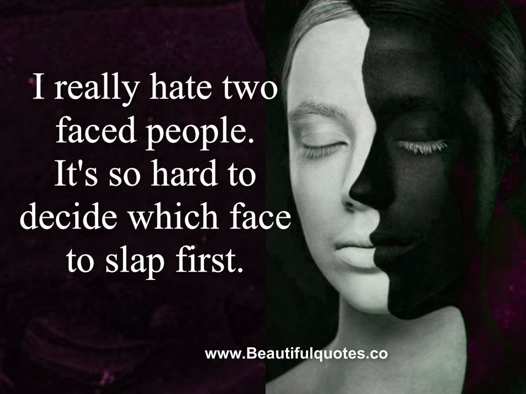 Quotes People Two Faced Sayings
